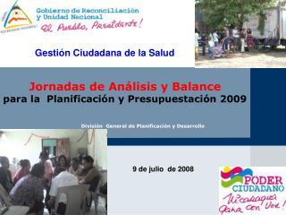 Jornadas de Análisis y Balance para la  Planificación y Presupuestación 2009