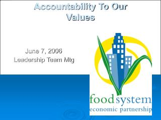 Accountability To Our Values