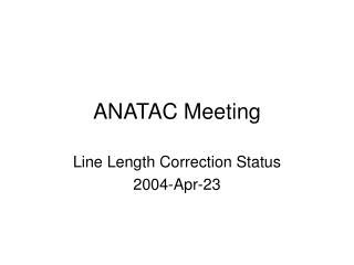 ANATAC Meeting