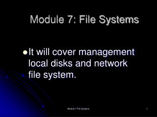 Module 7: File Systems