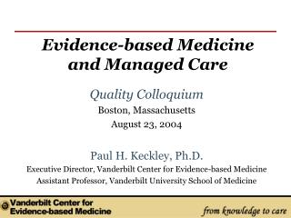 Evidence-based Medicine and Managed Care