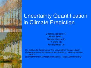 Uncertainty Quantification  in Climate Prediction