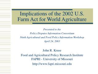 Implications of the 2002 U.S. Farm Act for World Agriculture