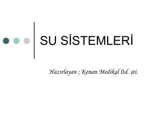 SU SISTEMLERI