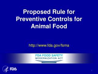 Proposed Rule for Preventive Controls for Animal Food