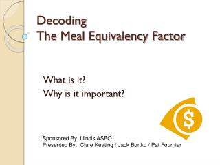 Decoding  The Meal Equivalency Factor