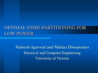OPTIMAL FSMD PARTITIONING FOR LOW POWER