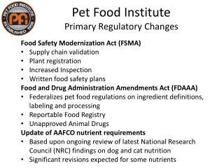 Pet Food Institute Primary Regulatory Changes
