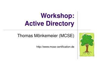 Workshop:  Active Directory