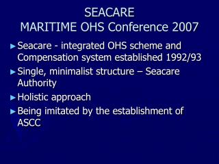 SEACARE  MARITIME OHS Conference 2007