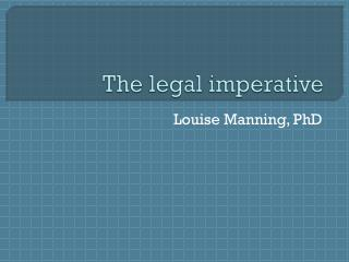 The legal imperative