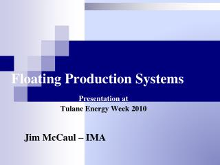 Floating Production Systems