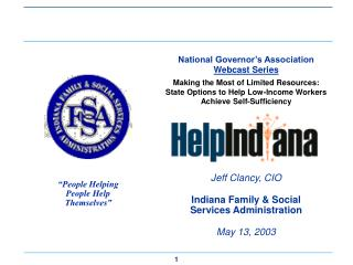 Jeff Clancy, CIO Indiana Family & Social Services Administration May 13, 2003