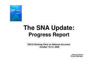 The SNA Update: Progress Report OECD Working Party on National Accounts