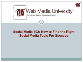 Social Media 102: How to Find the Right Social Media Tools For Success