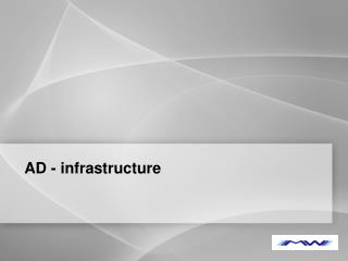AD - infrastructure