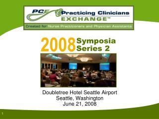 Doubletree Hotel Seattle Airport Seattle, Washington June 21, 2008