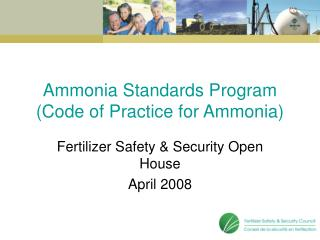 Ammonia Standards Program (Code of Practice for Ammonia)
