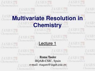 Multivariate Resolution in Chemistry