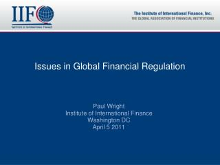 Issues in Global Financial Regulation