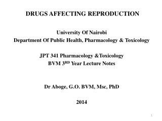 DRUGS AFFECTING REPRODUCTION