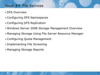 Week #9  File Services