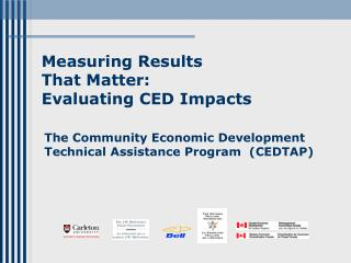 Measuring Results  That Matter:   Evaluating CED Impacts