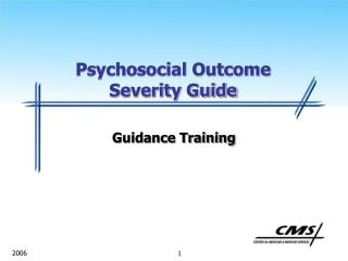 Psychosocial Outcome Severity Guide