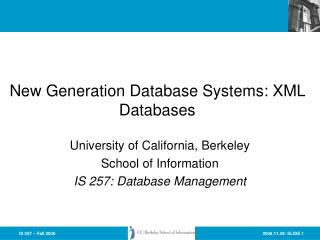 New Generation Database Systems: XML Databases