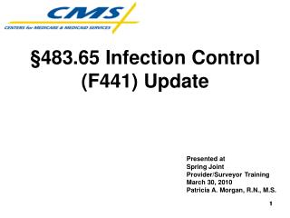 §483.65 Infection Control (F441) Update Presented at