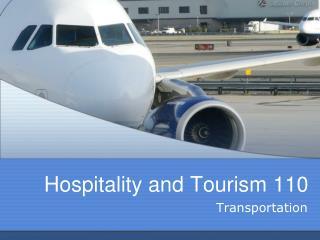 Hospitality and Tourism 110