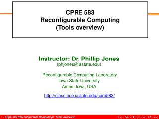CPRE 583 Reconfigurable Computing (Tools overview)