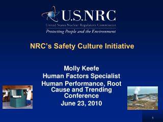 NRC s Safety Culture Initiative