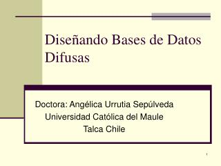 Diseñando Bases de Datos Difusas