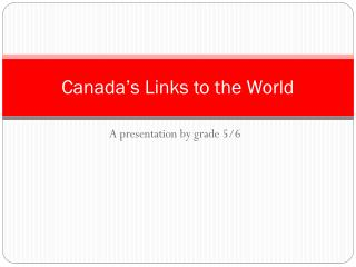 Canada's Links to the World