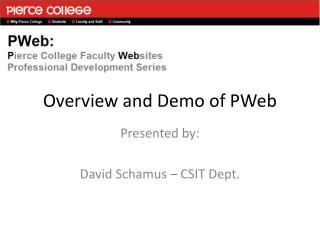 Overview and Demo of PWeb