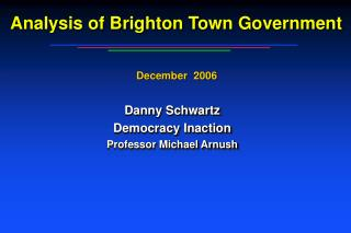 Analysis of Brighton Town Government