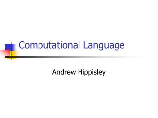 Computational Language