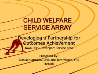 CHILD WELFARE  SERVICE ARRAY