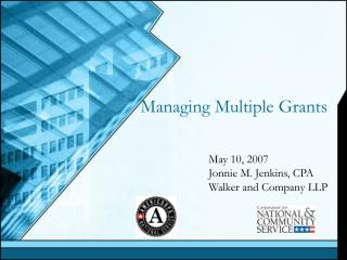 Managing Multiple Grants