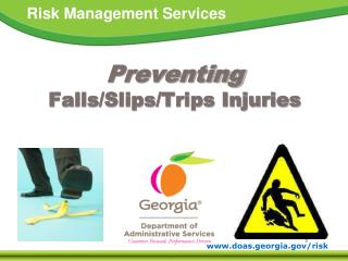 Preventing Falls/Slips/Trips Injuries