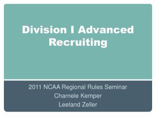 Division I Advanced Recruiting