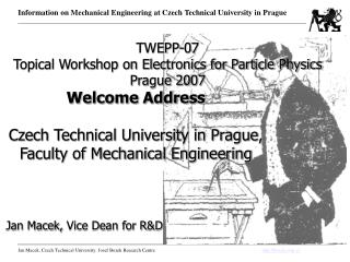 Welcome Address Czech Technical University in Prague, Faculty of Mechanical Engineering