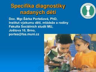 Specifika diagnostiky nadaných dětí