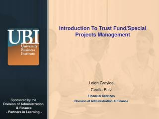 Introduction To Trust Fund/Special Projects Management