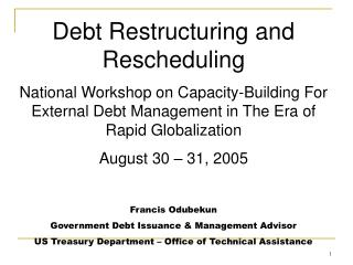 Debt Restructuring and Rescheduling