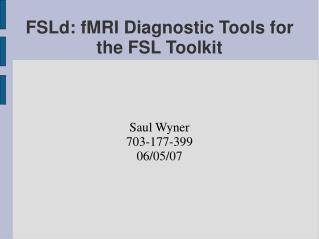 FSLd: fMRI Diagnostic Tools for the FSL Toolkit
