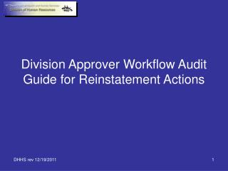 Division Approver Workflow Audit Guide for Reinstatement Actions