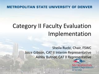 May 2013:  FS Approval of New Chapter VI Language Governing the Evaluation of Category II Faculty