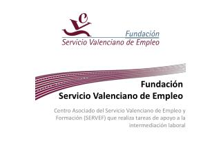 Fundación  Servicio Valenciano de Empleo